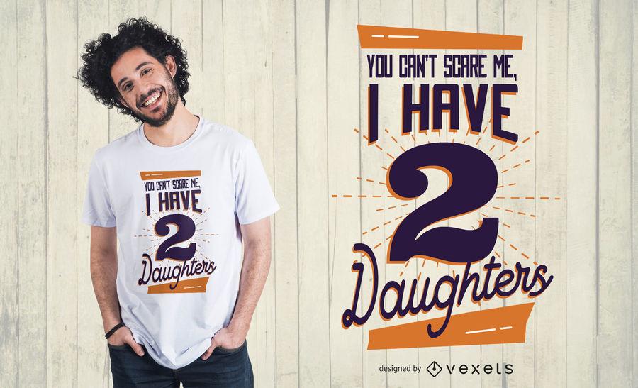 a5f0d98323c1ff65bd3207559b31eb3b-daughters-t-shirt-design